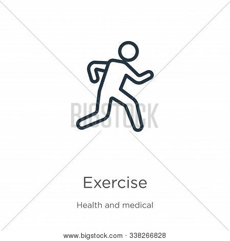 Exercise Icon. Thin Linear Exercise Outline Icon Isolated On White Background From Health Collection