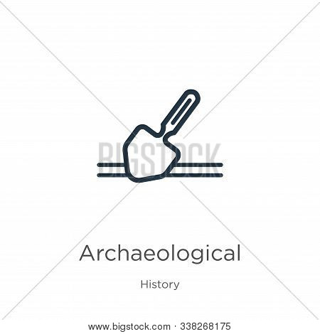 Archaeological Icon. Thin Linear Archaeological Outline Icon Isolated On White Background From Histo