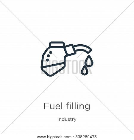 Fuel Filling Icon. Thin Linear Fuel Filling Outline Icon Isolated On White Background From Industry