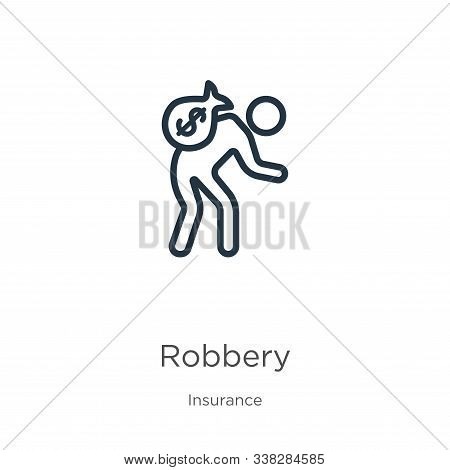 Robbery Icon. Thin Linear Robbery Outline Icon Isolated On White Background From Insurance Collectio