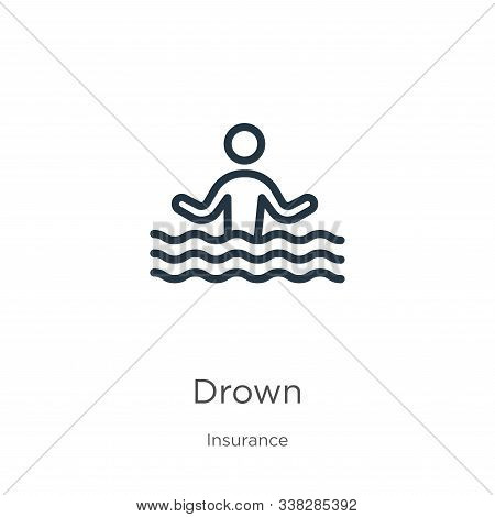 Drown Icon. Thin Linear Drown Outline Icon Isolated On White Background From Insurance Collection. L