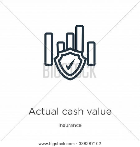 Actual Cash Value Icon. Thin Linear Actual Cash Value Outline Icon Isolated On White Background From
