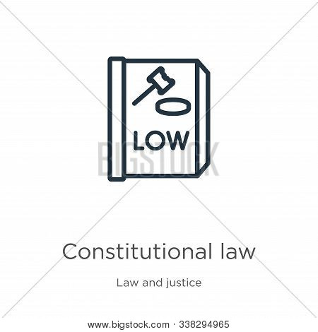 Constitutional Law Icon. Thin Linear Constitutional Law Outline Icon Isolated On White Background Fr
