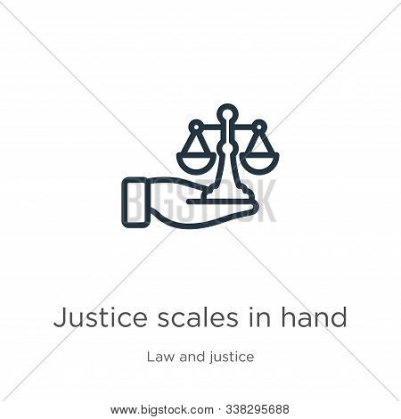 Justice Scales In Hand Icon. Thin Linear Justice Scales In Hand Outline Icon Isolated On White Backg