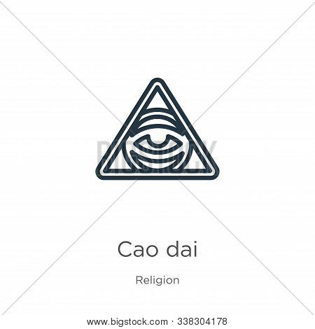 Cao Dai Icon. Thin Linear Cao Dai Outline Icon Isolated On White Background From Religion Collection