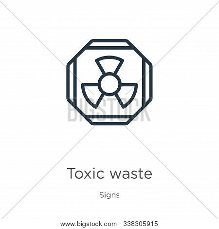 Toxic Waste Icon. Thin Linear Toxic Waste Outline Icon Isolated On White Background From Signs Colle