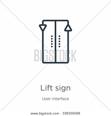 Lift Sign Icon. Thin Linear Lift Sign Outline Icon Isolated On White Background From User Interface