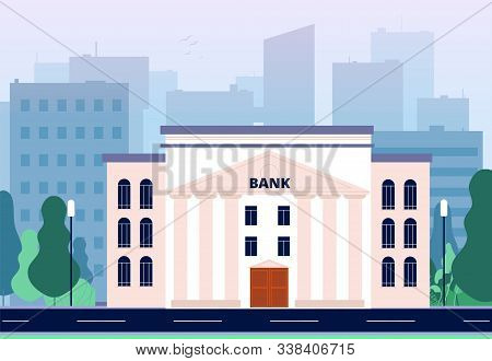 Bank In City. Business Urban Landscape With Bank Building Office Consulting Financial Center Vector