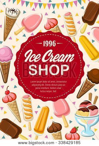 Ice Cream Shop Banner With Round Stamp. Vector Sweet Summer Desserts, Vanilla, Strawberry And Chocol