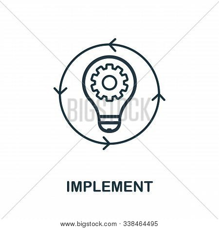 Implement Line Icon. Thin Style Element From Business Administration Collection. Simple Implement Ic