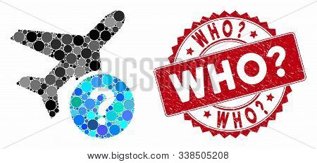 Mosaic Airplane Status And Rubber Stamp Seal With Who Question Caption. Mosaic Vector Is Formed With