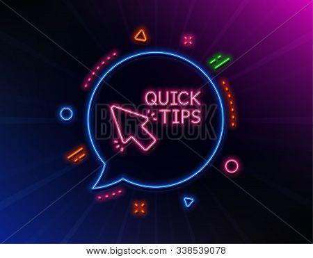 Quick Tips Click Line Icon. Neon Laser Lights. Helpful Tricks Sign. Glow Laser Speech Bubble. Neon L
