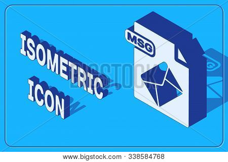 Isometric Msg File Document. Download Msg Button Icon Isolated On Blue Background. Msg File Symbol.
