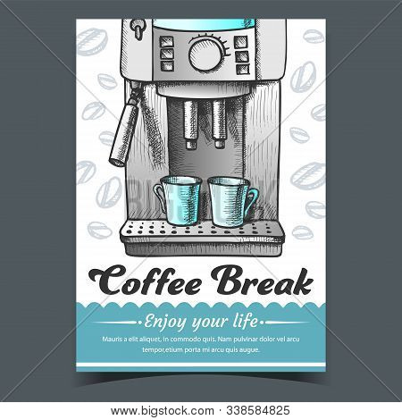 Espresso Machine With Two Cups Drawn Poster Vector. Coffee Machine For Brewing Aroma Hot Beverage Ad
