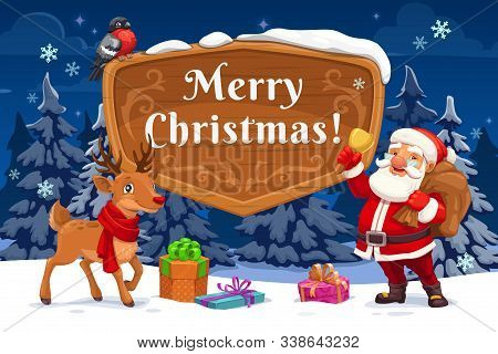 Santa With Christmas Gifts, Xmas Bell And Reindeer Vector Greeting Card. Claus Standing On Snow With