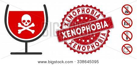 Vector Poison Drink Glass Icon And Rubber Round Stamp Seal With Xenophobia Phrase. Flat Poison Drink