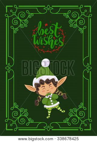 Best Wishes Greeting Card For Christmas Holidays Celebration. Cute Kid Girl Wearing Green Costume Of