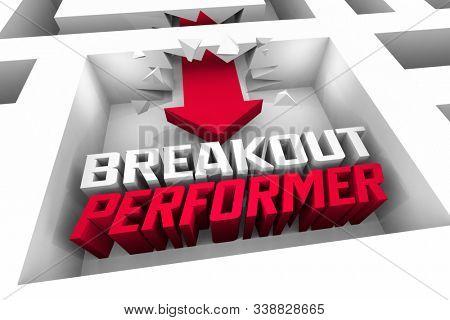 Breakout Performer Surprise Great Job Done Maze Breakthrough 3d Illustration