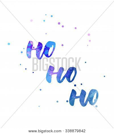 Ho Ho Ho -  Decorative Christmas Holiday Handwritten Calligraphy Handlettering With Abstract Dots De