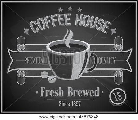Coffee House card - Chalkboard. Vector illustration.