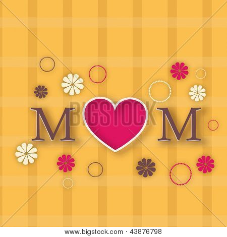 Happy Mothers Day concept with text Mom on flowers background.