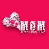 Background, banner or flyer with text Mom for Happy Mothers Day celebration. poster