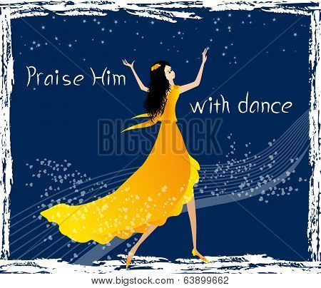 Praise Him with dance
