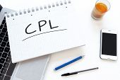 CPL - Cost per Lead - handwritten text in a notebook on a desk - 3d render illustration. poster