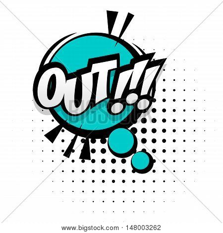 Comic sound effects pop art vector style game out. Sound bubble speech with word and comic cartoon expression sounds illustration. Lettering football out. Comics book background template.