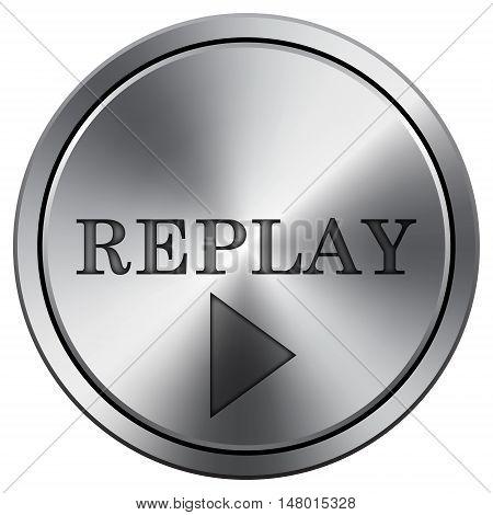Replay Icon. Round Icon Imitating Metal.