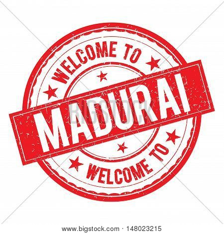 Welcome To Madurai Stamp Sign Vector.