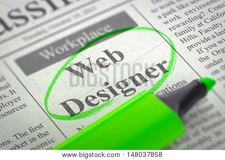 Web Designer. Newspaper with the Classified Advertisement of Hiring, Circled with a Green Marker. Blurred Image with Selective focus. Job Search Concept. 3D.