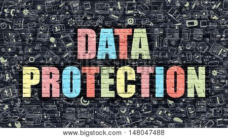 Data Protection Concept. Data Protection Drawn on Dark Wall. Data Protection in Multicolor. Data Protection Concept. Modern Illustration in Doodle Design of Data Protection.