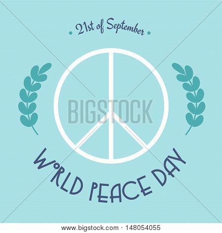 World Peace Day — 21 Of September