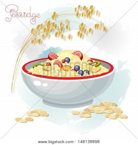 Vector illustration of porridge and fruits in bowl isolated on white background. Porridge breakfast healthy food and plate dinner. Oats ears and grain.