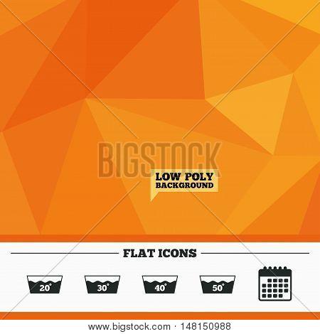 Triangular low poly orange background. Wash icons. Machine washable at 20, 30, 40 and 50 degrees symbols. Laundry washhouse signs. Calendar flat icon. Vector