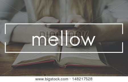 Mellow Chill Peace Relax Rest Serenity Vacation Concept