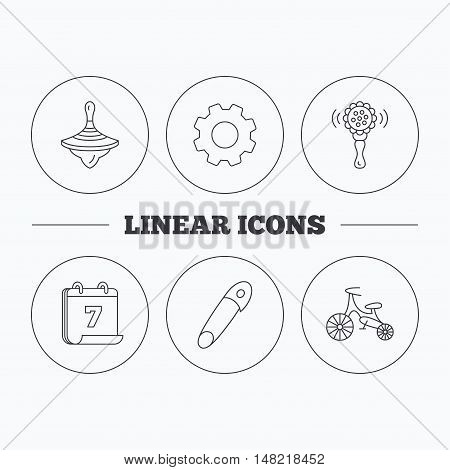 First bike, whirligig and rattle toy icons. Pin linear sign. Flat cogwheel and calendar symbols. Linear icons in circle buttons. Vector