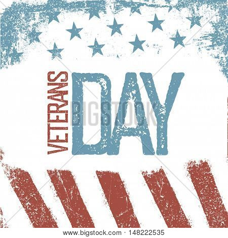 Veterans day greeting card with grunge typographic design in vintage style