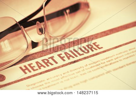 Diagnosis - Heart Failure. Medicine Concept with Blurred Text and Specs on Red Background. Selective Focus. 3D Rendering.