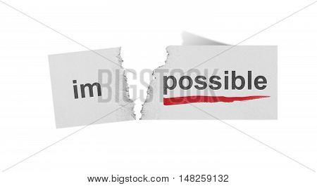 word impossible changed to possible on torn paper and white background