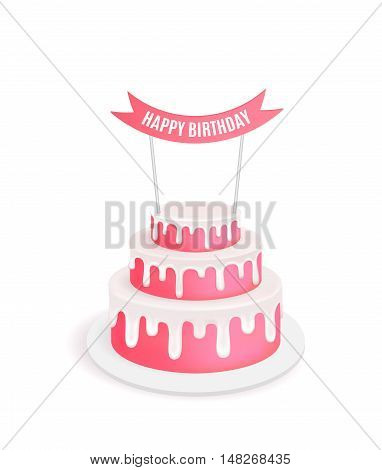 Birthday cake. Vector illustration for poster or birthday postcard. Melting chocolate icing. Tiered cake.