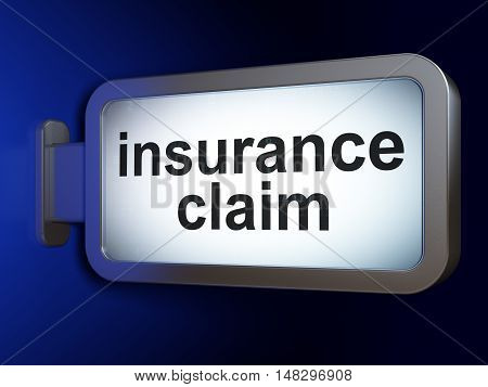 Insurance concept: Insurance Claim on advertising billboard background, 3D rendering