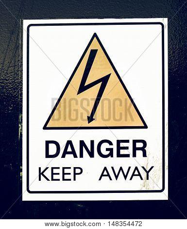 Vintage Looking Danger Keep Away