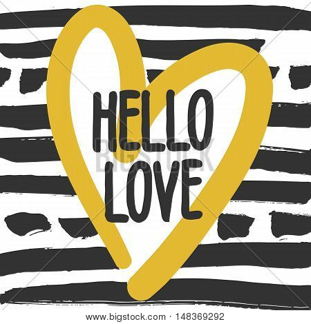 Decorative modern card. Typography poster with black handlettering and yellow heart on striped background. Stylish colorful design element for wedding, valentines day, save the date or romantic design
