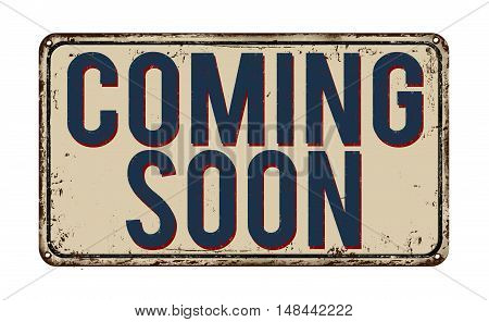 Coming Soon Vintage Metal Sign