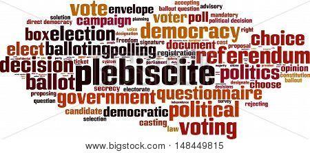 Plebiscite word cloud concept. Vector illustration on white