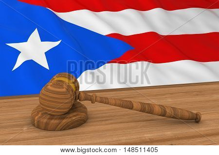 Puerto Rican Law Concept - Flag Of Puerto Rico Behind Judge's Gavel 3D Illustration
