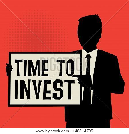 Man showing board business concept with text Time to Invest vector illustration