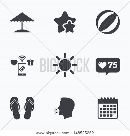 Beach holidays icons. Ball, umbrella and flip-flops sandals signs. Summer sun symbol. Flat talking head, calendar icons. Stars, like counter icons. Vector